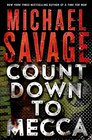 Countdown to Mecca A Thriller