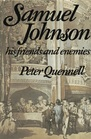 Samuel Johnson His Friends and Enemies