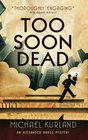 Too Soon Dead (Alexander Brass, Bk 1)