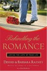 Rekindling the Romance  Loving the Love of Your Life
