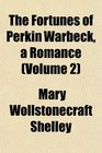 The Fortunes of Perkin Warbeck a Romance