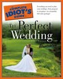 The Complete Idiot's Guide to the Perfect Wedding Illustrated 5th Edition