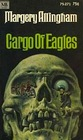Cargo of Eagles (Albert Campion, Bk 22)