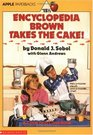 Encyclopedia Brown Takes the Cake (Encyclopedia Brown, Bk 15.5)