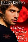 Dating Outside Your DNA (Planet Nerak, Bk 4)