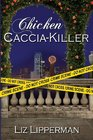 Chicken Caccia-Killer (Clueless Cook, Bk 4)