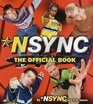Nsync : The Official Book