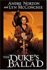 The Duke's Ballad (Witch World Chronicles)