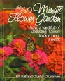The 60-Minute Flower Garden: Have a Yard Full of Dazzling Flowers in One Hour a Week