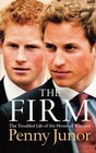 The Firm The Troubled Life of the House of Windsor