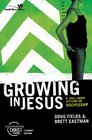 Growing in Jesus Participant's Guide 6 Small Group Sessions on Discipleship