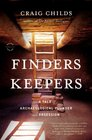 Finders Keepers A Tale of Archaeological Plunder and Obsession