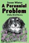 A Perennial Problem A Bailey McCall Mystery