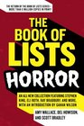 The Book of Lists Horror An All-New Collection Featuring Stephen King Eli Roth Ray Bradbury and More with an Introduction by Gahan Wilson