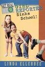 Girl Reporter Sinks School