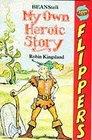 Beanstalk My Own Heroic Story