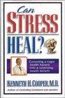 Can Stress Heal Converting a Major Health Hazard into a Surprising Health Benefit