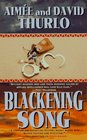 Blackening Song (Ella Clah, Bk 1)