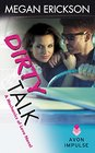 Dirty Talk: A Mechanics of Love Novel