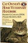 Cat Owner's Home Veterinary Handbook (Cat Owner's Home Veterinary Handbook)