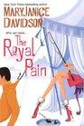 The Royal Pain (Alaskan Royals, Bk 2)
