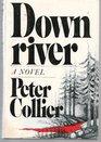 Downriver: A novel
