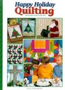 Happy Holiday Quilting
