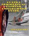 Alaska Commercial Fishing Employment Guide Your Official Guide to Finding Employment as a Commercial Fisherman