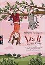 Ida B  und ihre Plne so viel Spa wie mglich zu haben Unheil zu vermeiden und  die Welt zu retten