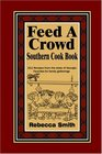 Feed A Crowd Southern Cook Book