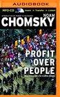 Profit Over People Neoliberalism  Global Order