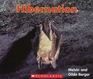 Hibernation (Time to Discover Scholastic Readers)