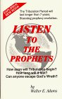 Listen To The Prophets