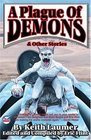 A Plague of Demons  Other Stories