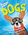 Top Dogs Canines That Made History