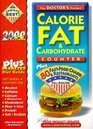 The Doctor's Calorie Fat & Carbohydrate Counter