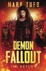 Demon Fallout  The Return A Michael Talbot Adventure