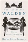 The Illustrated Walden Thoreau Bicentennial Edition