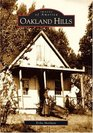 Oakland Hills (Images of America: California) (Images of America)