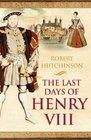 Last Days of Henry VIII