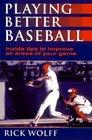 Playing Better Baseball