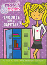 Miss O and Friends Trouble With a Capital O