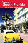 Frommer's South Florida With the Best of Miami and the Keys