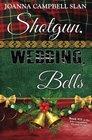Shotgun Wedding Bells Book 11 in the Kiki Lowenstein Mystery Series
