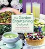 The Garden Entertaining Cookbook Recipes and Menus for Casual Dining Outdoors