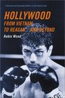 Hollywood from Vietnam to Reaganand Beyond