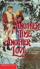 Another Time Another Love