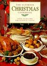 The Ultimate Christmas Cookbook Over 200 Recipes for the Perfect Celebration
