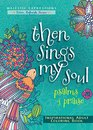 Then Sings My Soul