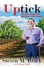 Uptick One Man's Journey from Wall Street to Wine Country